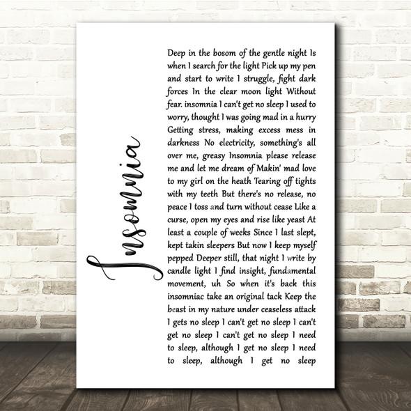 Faithless Insomnia White Script Song Lyric Quote Print