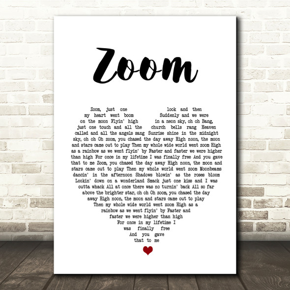 Fat Larry's Band Zoom White Heart Song Lyric Quote Print