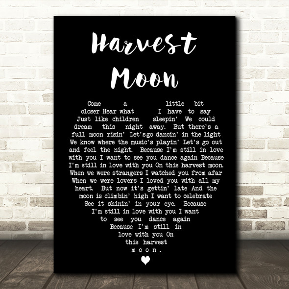 Harvest Moon Neil Young Black Heart Quote Song Lyric Print