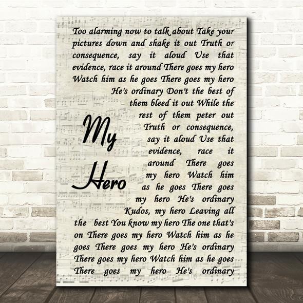 Foo Fighters My Hero Vintage Script Song Lyric Quote Print