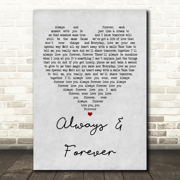 Heatwave Always And Forever Grey Heart Song Lyric Quote Print