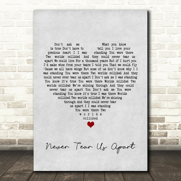 INXS Never Tear Us Apart Grey Heart Song Lyric Quote Print