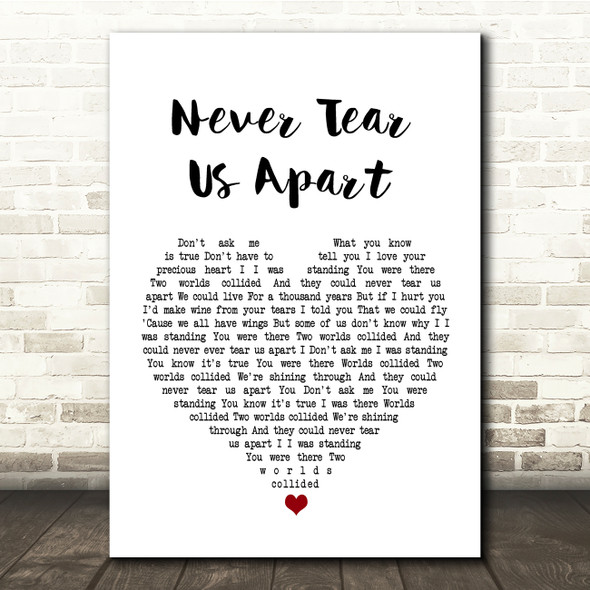 INXS Never Tear Us Apart White Heart Song Lyric Quote Print