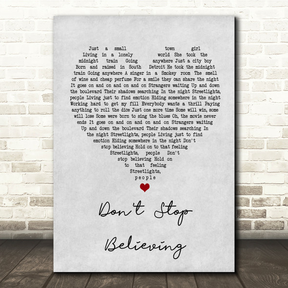 Journey Don't Stop Believing Grey Heart Song Lyric Quote Print