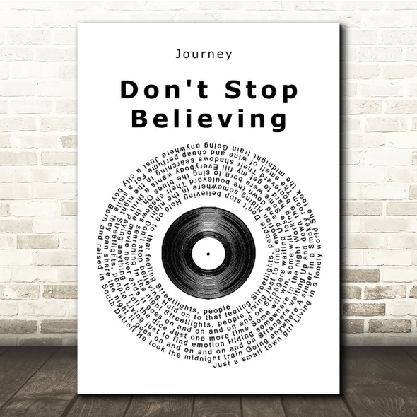 Journey Don't Stop Believing Vinyl Record Song Lyric Quote Print