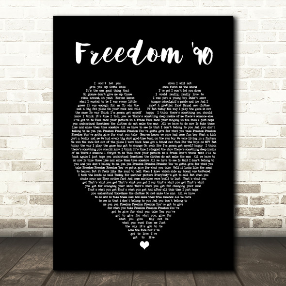 George Michael Freedom '90 Black Heart Song Lyric Quote Print