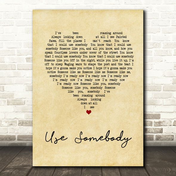 Kings Of Leon Use Somebody Vintage Heart Song Lyric Quote Print
