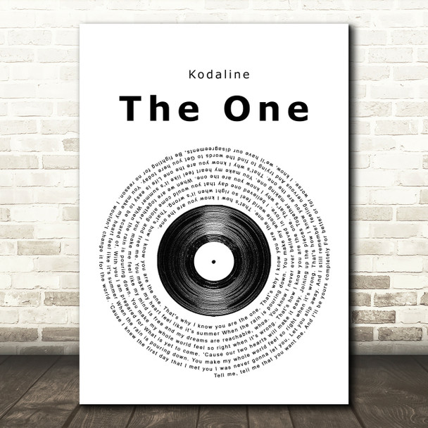 Kodaline The One Vinyl Record Song Lyric Quote Print