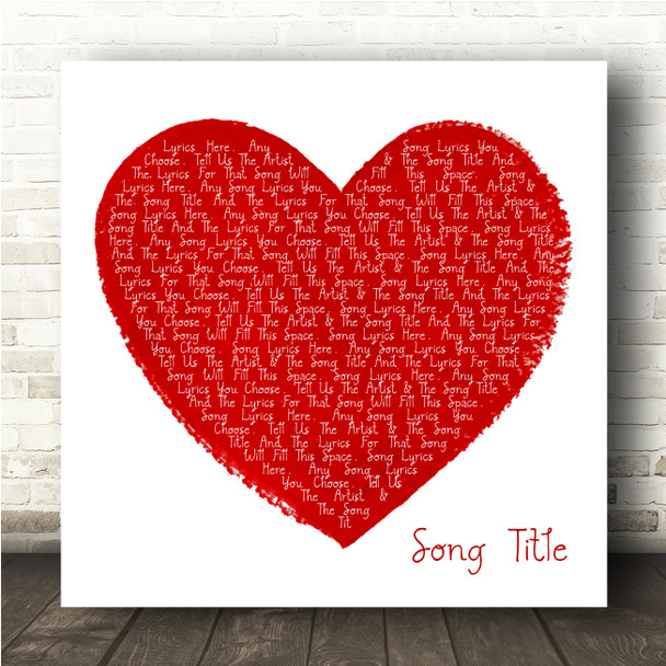 Painted Red Heart Square Any Song Lyric Personalised Music Wall Art Print