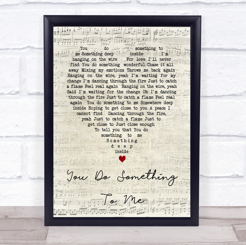 You Do Something To Me Paul Weller Script Heart Song Lyric Quote Print