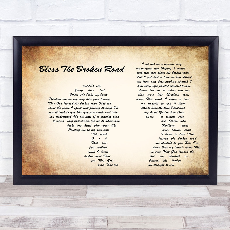 Rascal Flatts Bless The Broken Road Man Lady Couple Song Lyric Quote Print