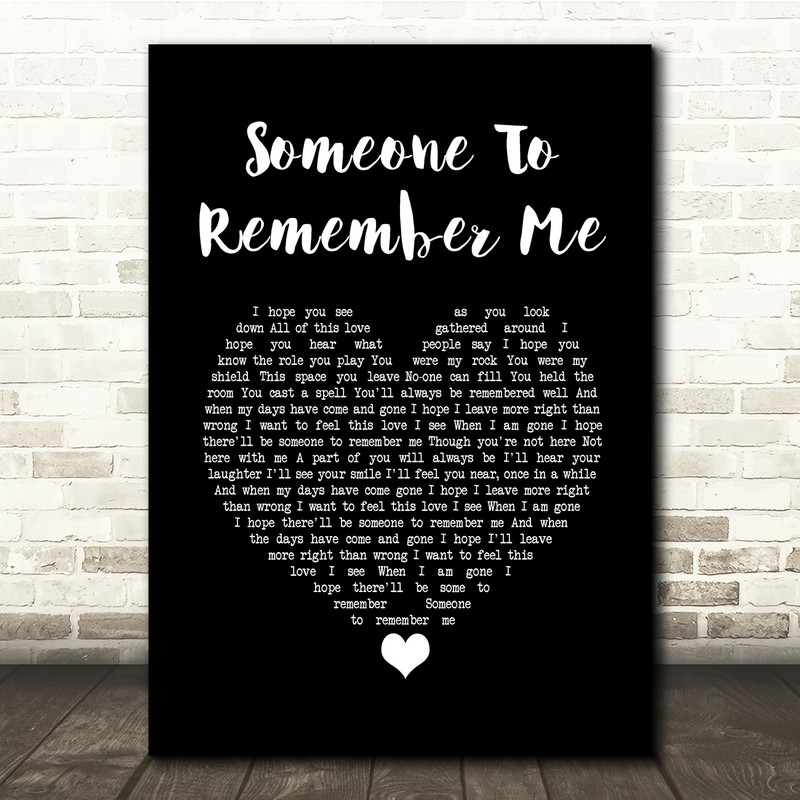 Russell Watson Someone to remember me Black Heart Song Lyric Quote Music Print