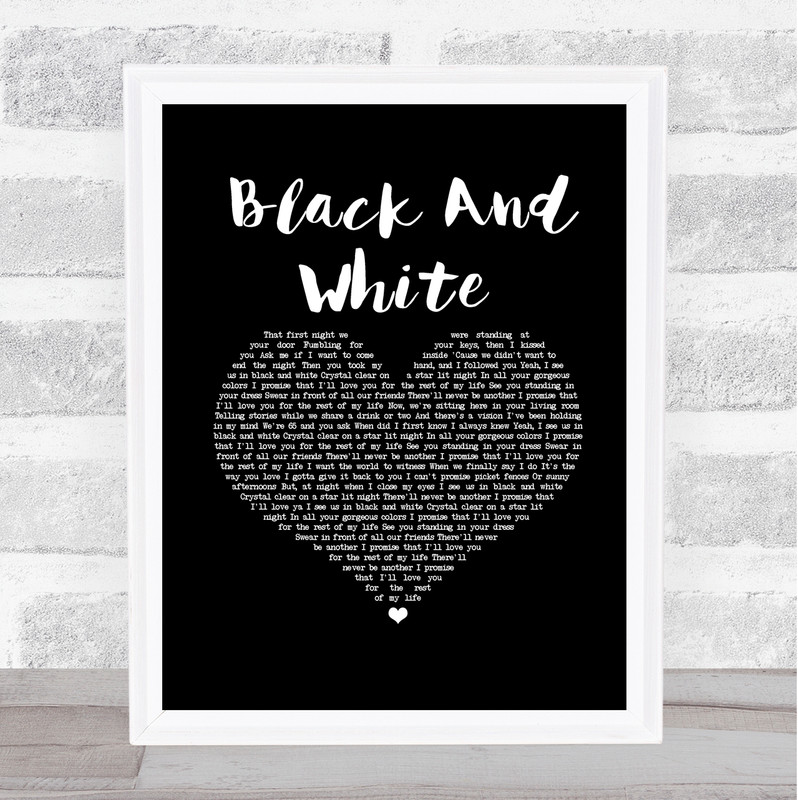 Niall Horan Black And White Black Heart Song Lyric Print