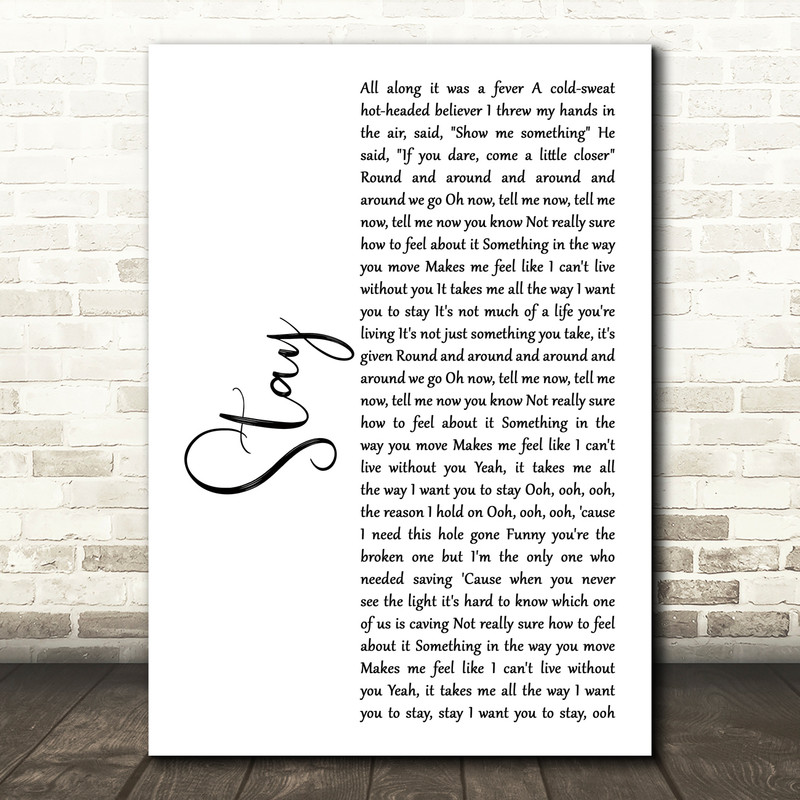 Rihanna Stay White Script Song Lyric Music Art Print