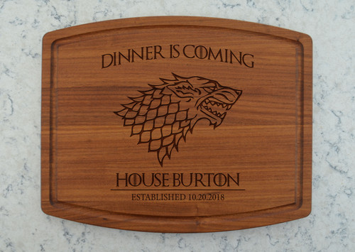 """Dinner Is Coming""  Cutting board, Game Of Thrones"