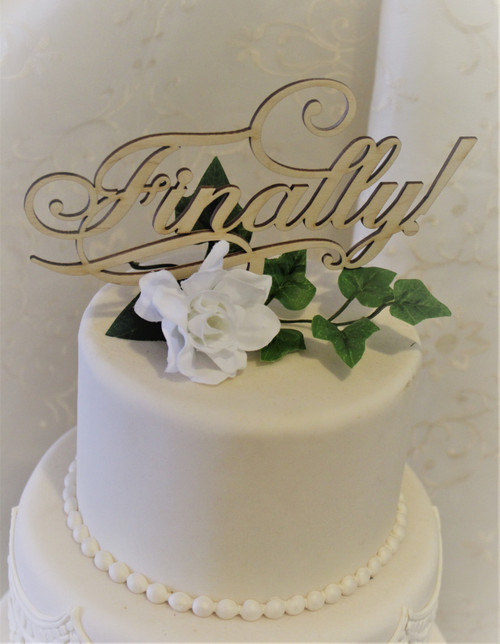 """""""Finally"""" Cake Toppers"""