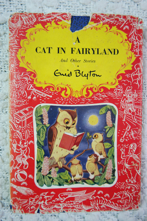 A CAT IN FAIRYLAND by Enid Blyton hardcover picture book 1951 AVC front view