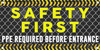 Safety First PPE Required Before Entrance - Safety Banner Vinyl