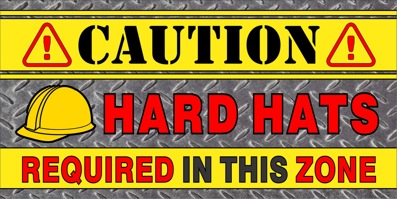 Caution Banner - Hard Hats Required in the Zone