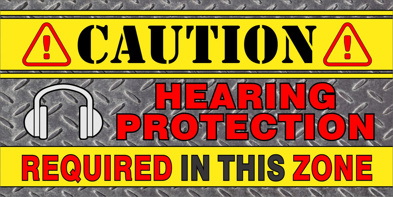 Caution Banner - Hearing Protection Required in the Zone