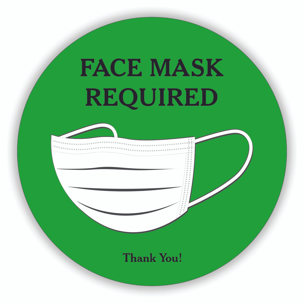 "Face Mask Required 8"" Round Decal Green 