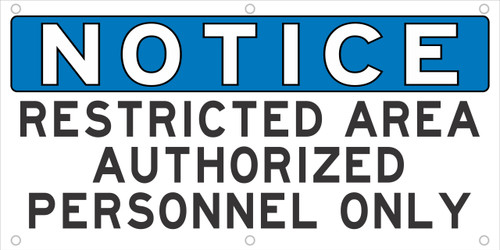 Notice Restricted Area Authorized Personnel Only Safety Banner