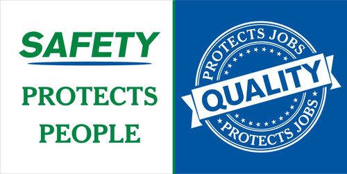 """""""Safety Protects People Quality Protects Jobs"""" This Safety Banners promotes safety and quality.  Get Your Safety Message seen with a Safety Banner from Safety Imprints."""