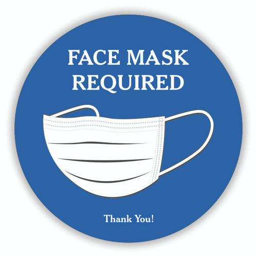 "Face Mask Required 8"" Round Decal Blue 