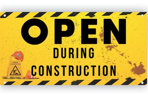 Open During Construction Vinyl Banner   Banner for Construction Site   Construction site signage