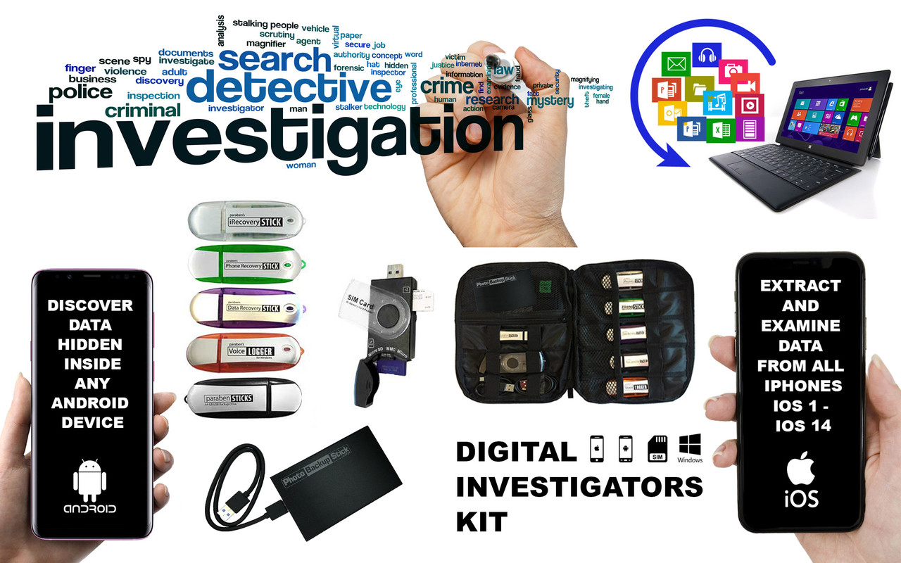 Complete Digital Forensic Data Recovery Investigators Kit Digital Investigation Tools for virtually every Digital DeviceA Complete Arsenal of Digital Investigation toolsTools to investigate iPhone & Android cell phones & any SIM CardComputer Investigation Tools for Deleted Data and illicit Image detectionUniversal Image Search and Backup Software compatible with all Digital DevicesPC Sound Monitoring Software  record conversations through PC and its surroundingsForensic and Surveillance Kit in oneAll systems are FREE Updates and zero Subscriptions for LifeEasy to use, Comprehensive Systems.Investigation Kit every Investigator needs for Digital Investigations.The Digital Investigators Kit contains a massive arsenal of tools that allows investigators to take their cases towards the digital persona of every case.All tools are supplied to Investigators with UNLIMITED USE, use on as many cases as you need, forever.FREE Updates for life on all products. Zero subscription fees.Paraben Consumers Digital Investigation Kit provides tools to examine a wide range of Digital Devices including:Apple iPhone  Investigate, examine and extract Data from any iPhone using the iRecovery Stick, use the Keywords Search directory to quickly and easily find relevant data residing on any iPhone.Android OS  Compatible with every brand of Android OS including: Samsung. HTC, Huawei, Motorola and OnePLUS  Investigate, examine and extract Data from any Android OS phone or tablet using the Phone Recovery Stick for Android, use keywords to quickly and easily find data relevant to your case, residing on the phone using the iSearch functionInvestigate all types of SIM Cards no matter the size using the SIM Card Seizure deleted data tool, recover data deleted off the SIM Card.Recover Deleted Data from any Windows OS using the Data Recovery Stick, perform Deleted Data Recovery on any drive which inserts into a Windows OS, SD Card, USB drive, Compatible GPS Systems and many other drives which upload thr