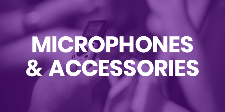 Microphones and Accessories