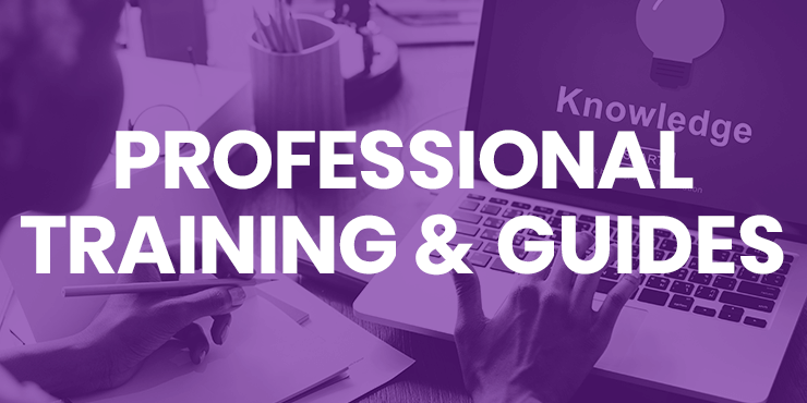 Professional Training and Guides