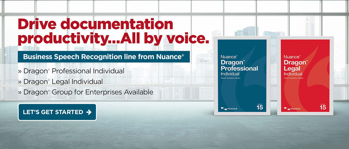 Dragon Professional and Legal - Drive documentation productivity... all by voice.