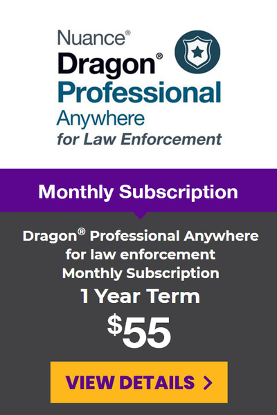 Dragon® Professional Anywhere for Law Enforcement Monthly Subscription - 1 Year Term