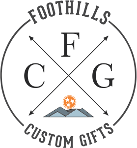 Foothills Custom Gifts