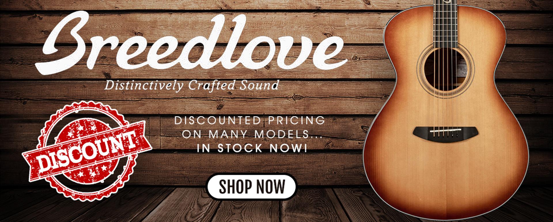DISCOUNTED BREEDLOVE GUITARS