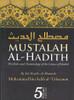 The Rules and Terminology of the Science of Hadith (Mustalah al-Hadith) by Shaykh Muhammad al-Uthaymin