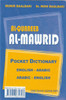 AL-MAWRID AL-QAUREEB (POCKET SIZE ARABIC-ENGLISH, ENGLISH-ARABIC DICTIONARY)