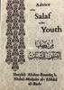 Advice Of The Salaf To The Youth By Shaykh Abdur Razzaq Al-Badr