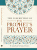 The Description Of The Prophet's Prayer By Shaykh Muqbil Ibn Haadee Al-Waadi'ee