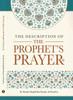The Description Of The Prophet's Prayer By Shaykh Muqbil Ibn Haadee Al-Waadi'ee