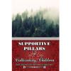 Supportive Pillars In Cultivating Children By Shaykh Abdur Razzaq Al-Abbaad