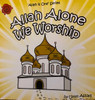 All Alone We Worship By Umm Assad