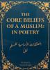 The Core Beliefs Of A Muslim: In Poetry Written By Anwar Wright
