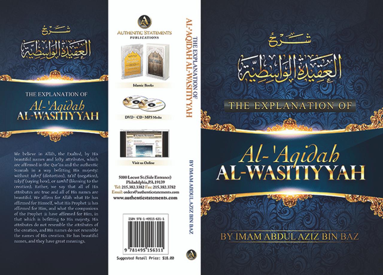 The Explanation Of Al Aqidah Wasitiyyah By Imam Abdul Aziz Bin Baaz
