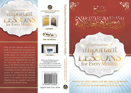 Explanation of Important Lessons For Every Muslim Written By Shaykh Abdul Aziz Bin Baz Explained By Shaykh Abdur Razzaq al-Abbaad/ Paperback