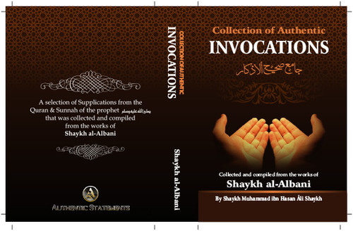 A Collection Of Authentic Invocations(Pkt. Size) - Shaykh Nasiruddeen al-Albaani