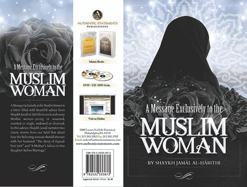 A Message Exclusively to the Muslim Woman By Shaykh Jamal al-Harithi