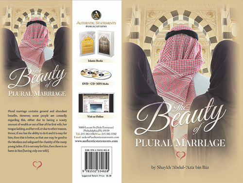 The Beauty Of Plural Marriage by Shaykh Abdul Aziz Bin Baz (1420AH)