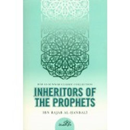Inheritors of The Prophets By  Ibn Rajab Al-Hanbali